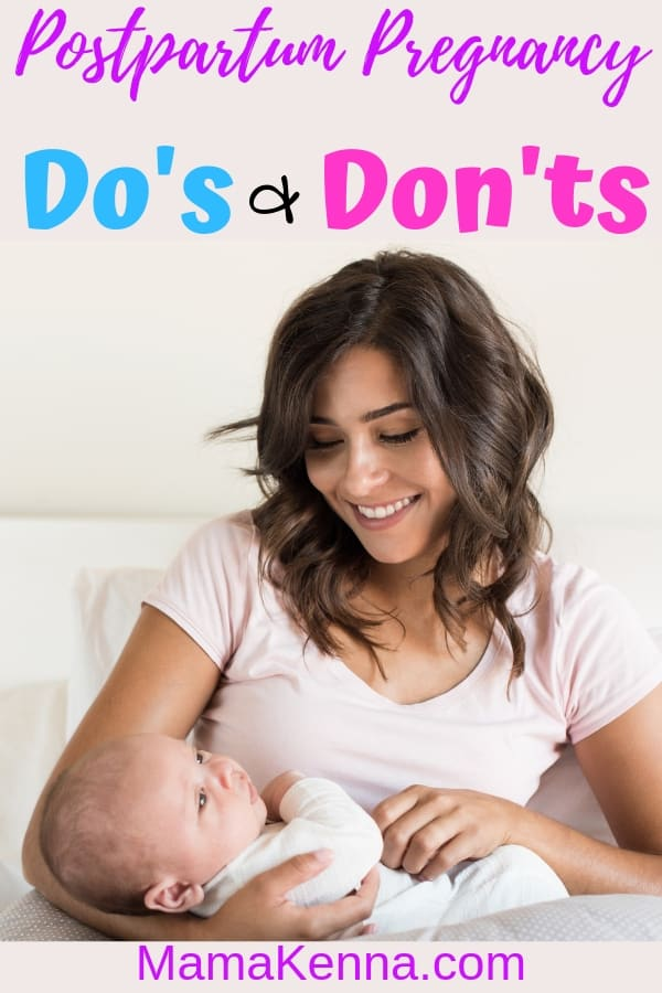 Pinterest Postpartum Pregnancy Do's and Don'ts. New mom holding her baby.