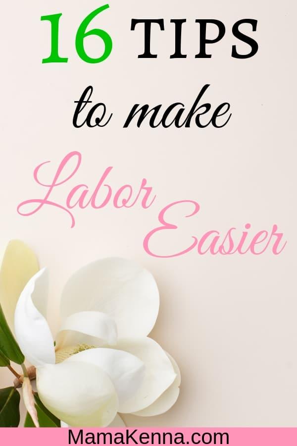 pinterest 16 tips to make labor easier. White flower.