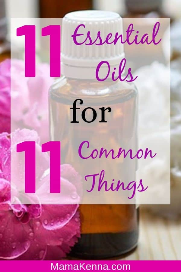 11 essential oils for 11 common things pinterest