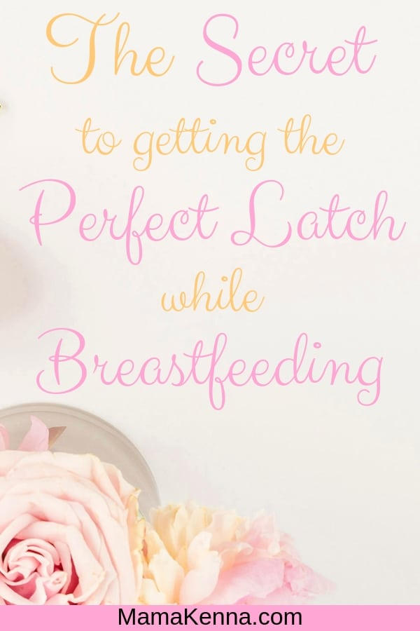 pinterest The secret to getting the perfect latch while breastfeeding
