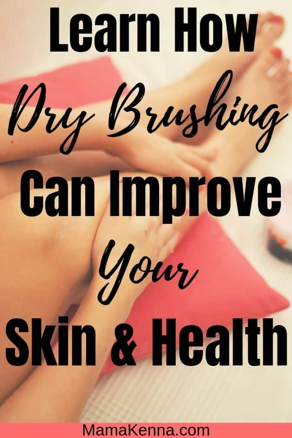 Learn How dry brushing can improve your skin and health pinterest